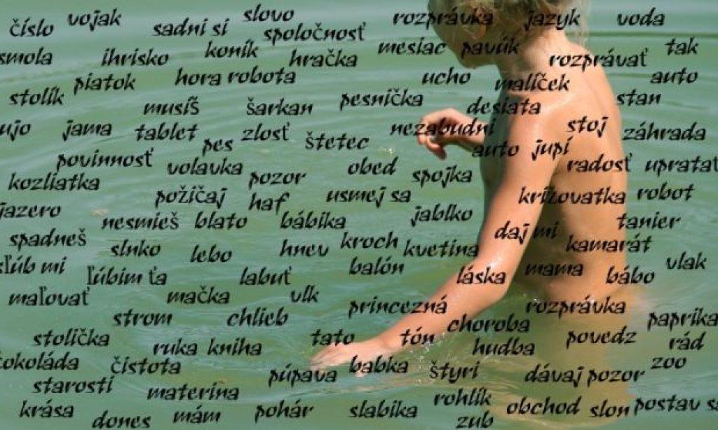 ♪  Slová sú more. Neutopme v ňom naše deti
